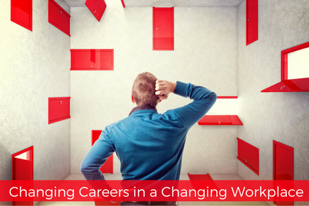 changing-careers-in-a-changing-workplace